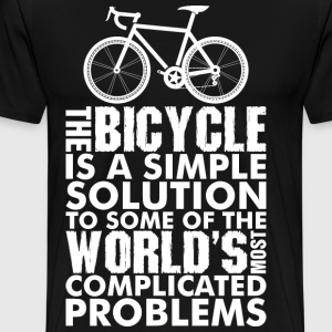 The Bicycle Is A Simple Solution To Some Of The Wo T-Shirts - Men's Premium T-Shirt