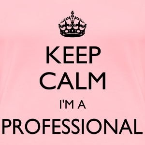 I am a pro - Women's Premium T-Shirt