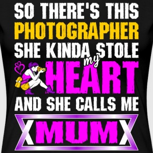 This Photographer Stole My Heart Call Me Mommy T-Shirts - Women's Premium T-Shirt