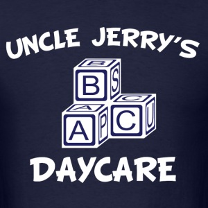 Uncle Jerry's Daycare - Men's T-Shirt
