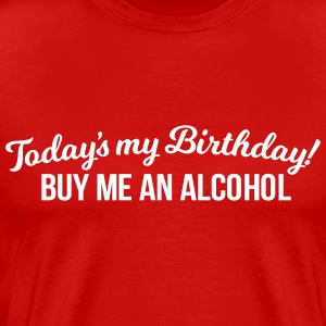 IT'S MY BIRTHDAY T-Shirts - Men's Premium T-Shirt