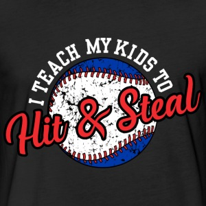 I Teach My Kids to Hit & Steal T-Shirts - Fitted Cotton/Poly T-Shirt by Next Level