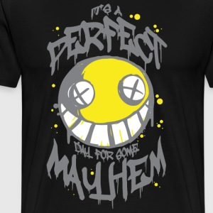 Perfect Day for Mayhem (Black) - Men's Premium T-Shirt