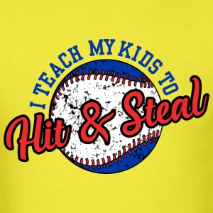 I Teach My Kids to Hit & Steal T-Shirts - Men's T-Shirt