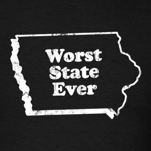 IOWA - WORST STATE EVER T-Shirts - Men's T-Shirt
