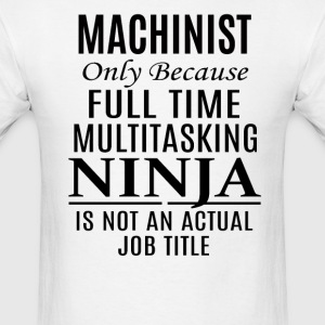 Machinist - Men's T-Shirt