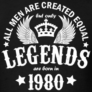 Legends are Born in 1980 - Men's T-Shirt