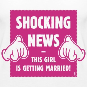 Shocking News: This Girl Is Getting Married! (1C) - Women's Premium Tank Top