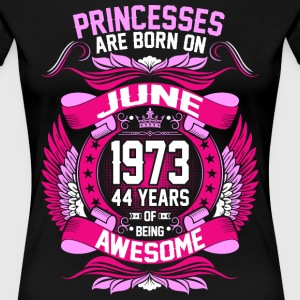 Princesses Are Born On June 1973 44 Years T-Shirts - Women's Premium T-Shirt
