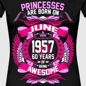 Princesses Are Born On June 1957 60 Years T-Shirts - Women's Premium T-Shirt