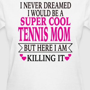 Tennis Mom - Women's T-Shirt