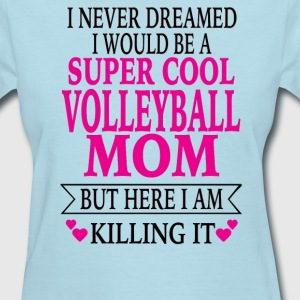 Volleyball Mom - Women's T-Shirt