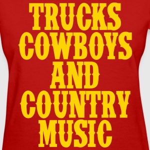 Trucks Cowboys and Country Music T-Shirts - Women's T-Shirt