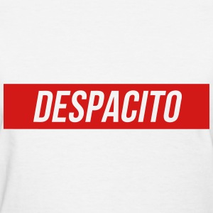 Despacito T-Shirts - Women's T-Shirt