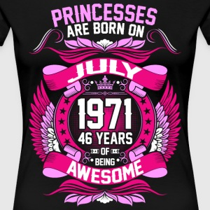 Princesses Are Born On July 1971 46 Years T-Shirts - Women's Premium T-Shirt
