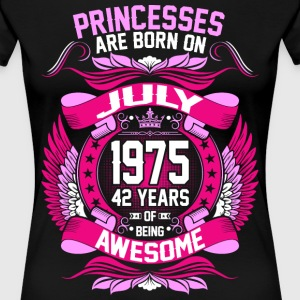 Princesses Are Born On July 1975 42 Years T-Shirts - Women's Premium T-Shirt