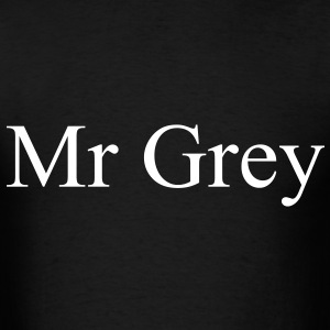 Mr Grey T-Shirts - Men's T-Shirt