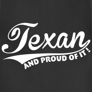 Texan and proud of it ! Aprons - Adjustable Apron