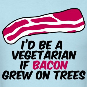 Bacon on Trees T-Shirts - Men's T-Shirt