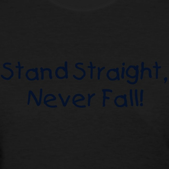 Female - Stand Straight, Never Fall!