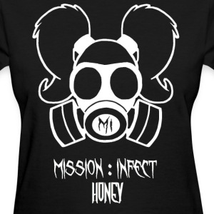 MISSION INFECT HONEY SHIRT - Women's T-Shirt