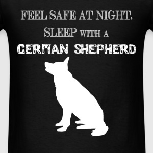 German Shepherd - Feel  Safe At Night. Sleep With  - Men's T-Shirt