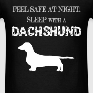 Dachshund - Feel  Safe At Night. Sleep With A Dach - Men's T-Shirt