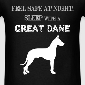 Great dane - Feel  Safe At Night. Sleep With A Gre - Men's T-Shirt