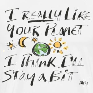 I Really Like your Planet T-Shirts - Men's Premium T-Shirt