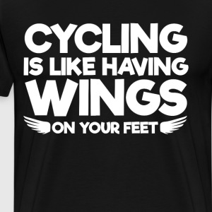 Cycling is Like having Wings on Your Feet T-Shirt T-Shirts - Men's Premium T-Shirt