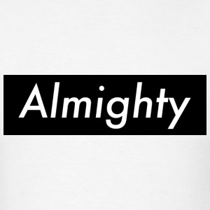 Almighty T-Shirts - Men's T-Shirt
