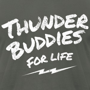thunder buddies for life – white T-Shirts - Men's T-Shirt by American Apparel