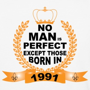 No Man is Perfect Except Those Born in 1991 T-Shirts - Baseball T-Shirt
