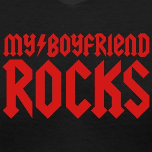 My boyfriend rocks T-Shirts - Women's V-Neck T-Shirt