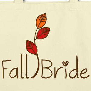 Fall Bride Eco-Friendly Tote - Eco-Friendly Cotton Tote