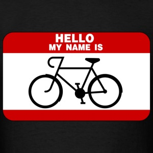 Hello My Name Is Cycling T-Shirts - Men's T-Shirt