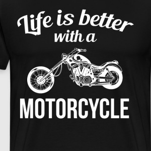 Life is Better with a Motorcycle Chopper T-Shirt T-Shirts - Men's Premium T-Shirt