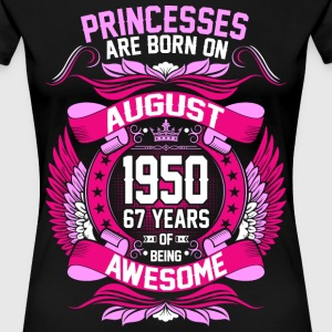 Princesses Are Born On August 1950 67 Years T-Shirts - Women's Premium T-Shirt