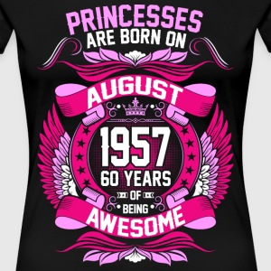 Princesses Are Born On August 1957 60 Years T-Shirts - Women's Premium T-Shirt