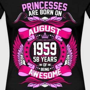 Princesses Are Born On August 1959 58 Years T-Shirts - Women's Premium T-Shirt