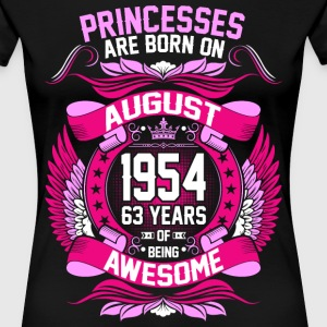 Princesses Are Born On August 1954 63 Years T-Shirts - Women's Premium T-Shirt