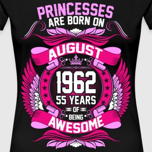 Princesses Are Born On August 1962 55 Years T-Shirts - Women's Premium T-Shirt