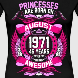 Princesses Are Born On August 1970 47 Years T-Shirts - Women's Premium T-Shirt