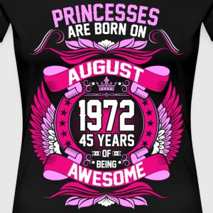 Princesses Are Born On August 1972 45 Years T-Shirts - Women's Premium T-Shirt