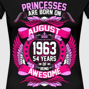 Princesses Are Born On August 1963 54 Years T-Shirts - Women's Premium T-Shirt