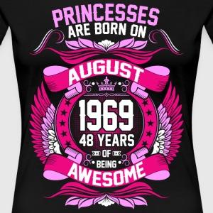 Princesses Are Born On August 1969 48 Years T-Shirts - Women's Premium T-Shirt