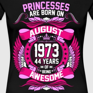 Princesses Are Born On August 1973 44 Years T-Shirts - Women's Premium T-Shirt