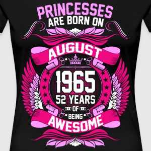 Princesses Are Born On August 1965 52 Years T-Shirts - Women's Premium T-Shirt