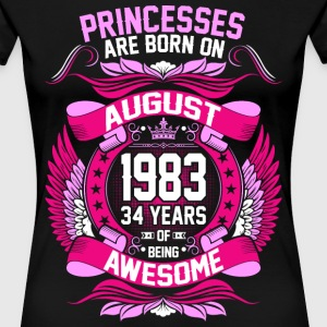 Princesses Are Born On August 1983 34 Years T-Shirts - Women's Premium T-Shirt