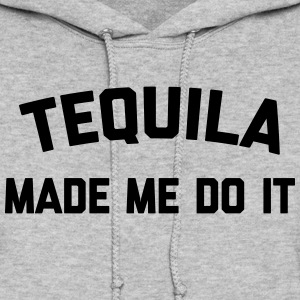 Tequila Do It Funny Quote Hoodies - Women's Hoodie